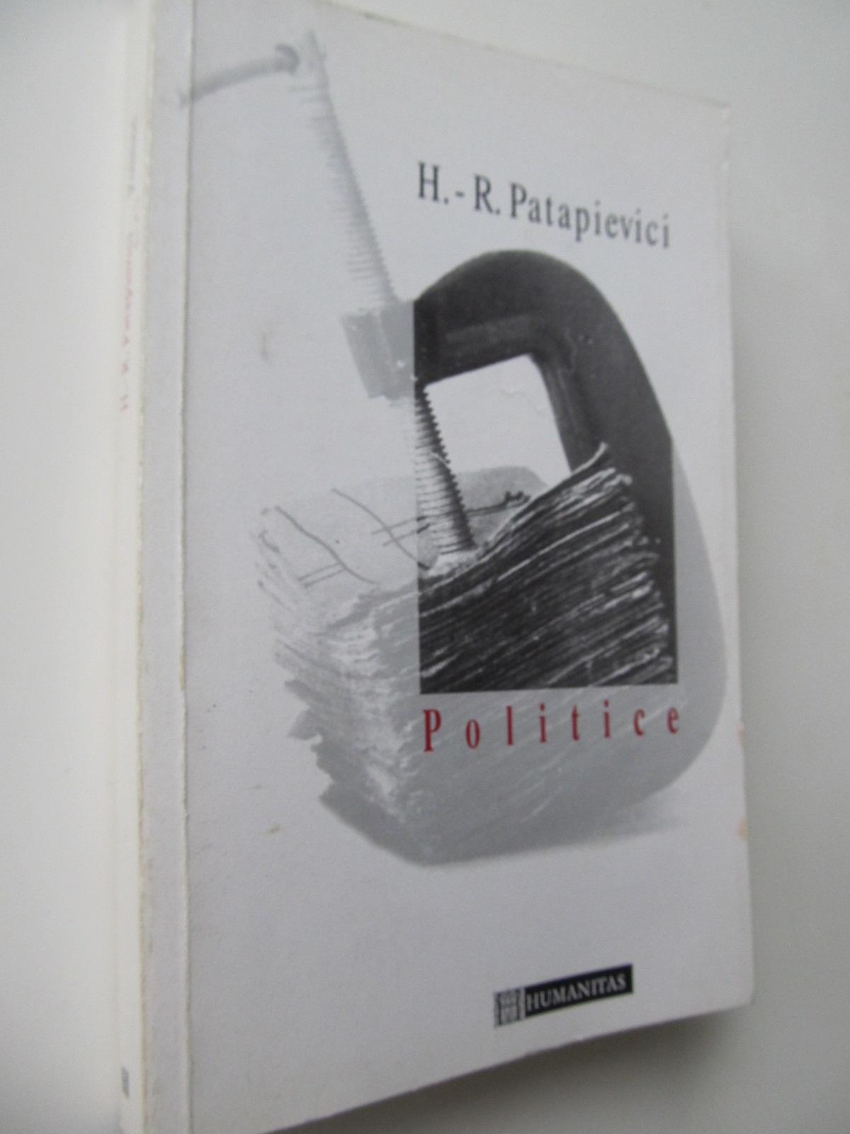 Politice - Horia Roman Patapievici | Detalii carte