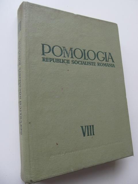 Pomologia Republicii Populare Romane (vol. VIII) - Soiuiri noi si hibrizi de perspectiva - T. Bordeianu , N. Constantinescu , ... | Detalii carte