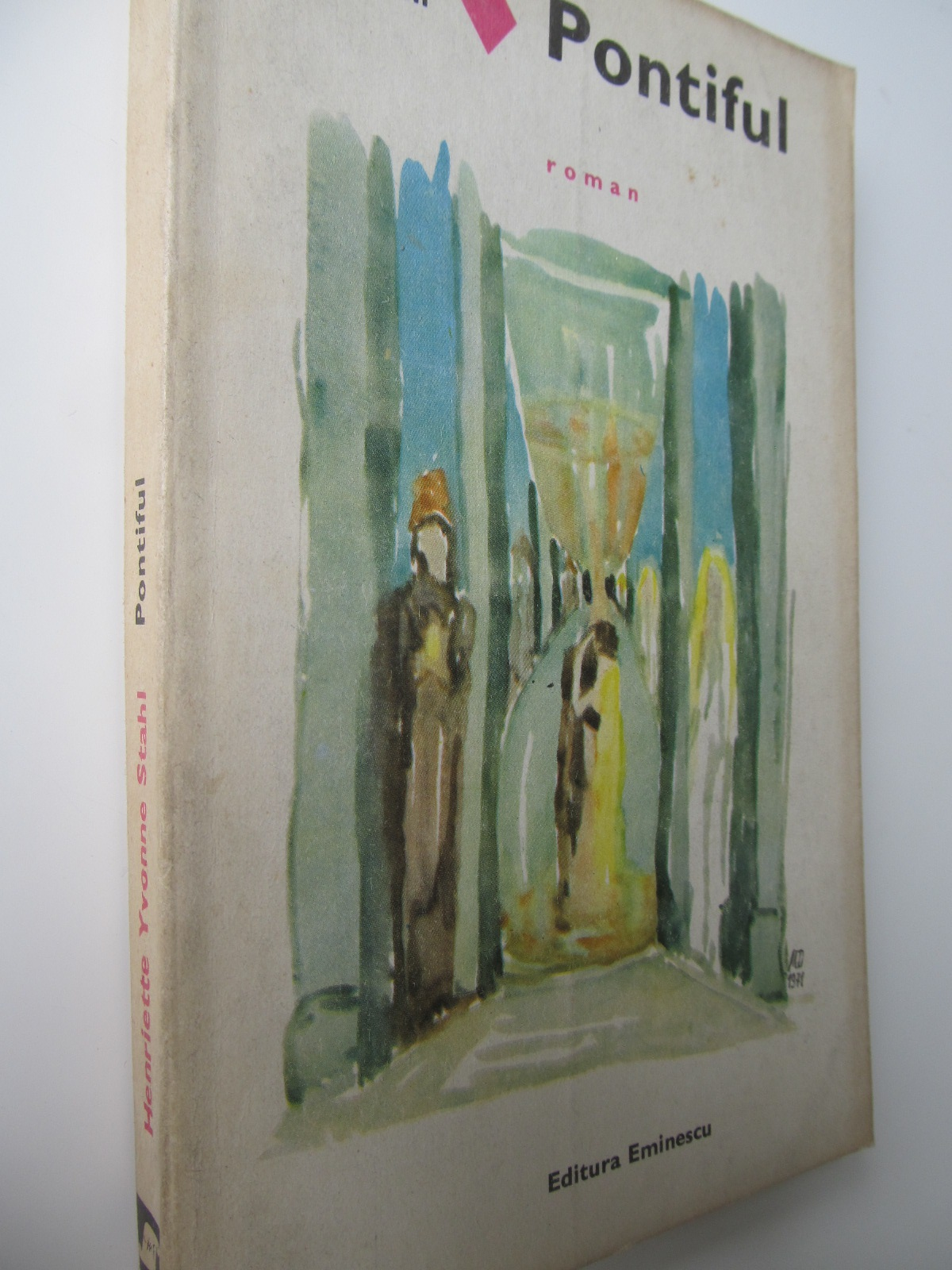 Pontiful - Henriette Yvonne Stahl | Detalii carte