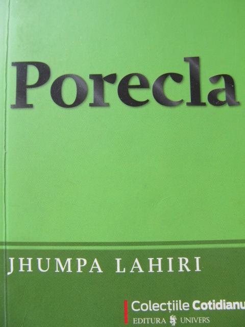 Porecla - Jhumpa Lahiri | Detalii carte