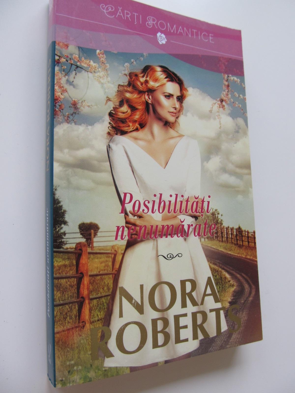 Posibilitati nenumarate - Nora Roberts | Detalii carte