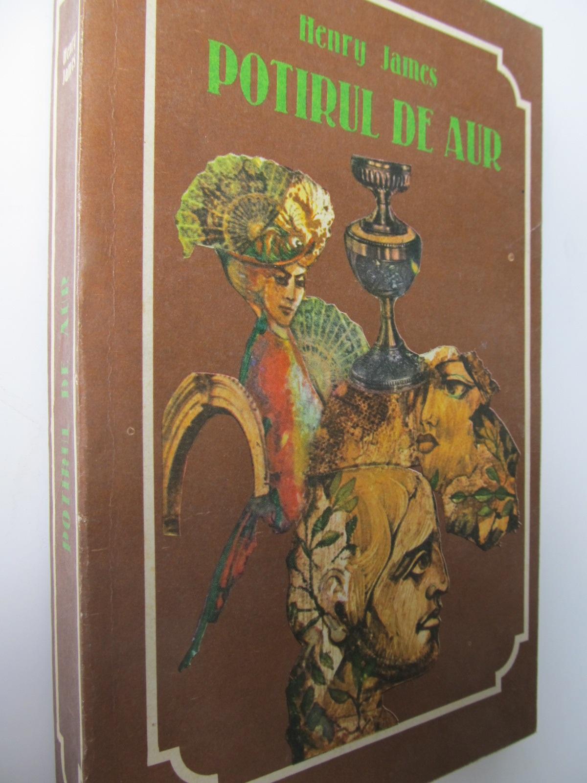 Potirul de aur - Henry James | Detalii carte