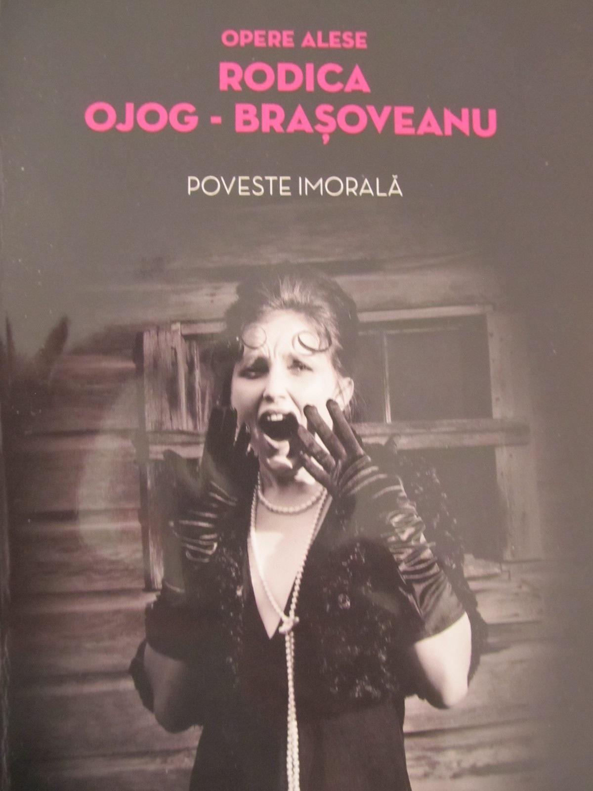 Poveste imorala - Rodica Ojog Brasoveanu | Detalii carte