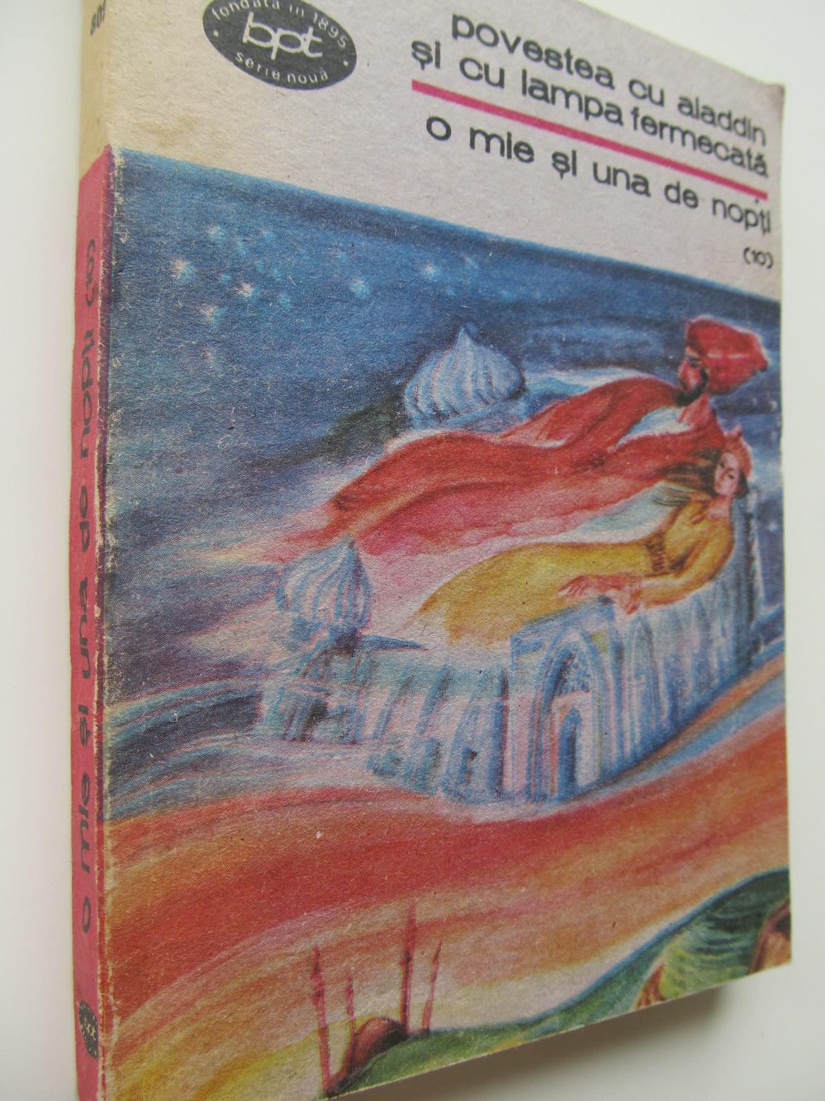 Povestea cu Aladdin si cu lampa fermecata - 1001 nopti (10) - *** | Detalii carte