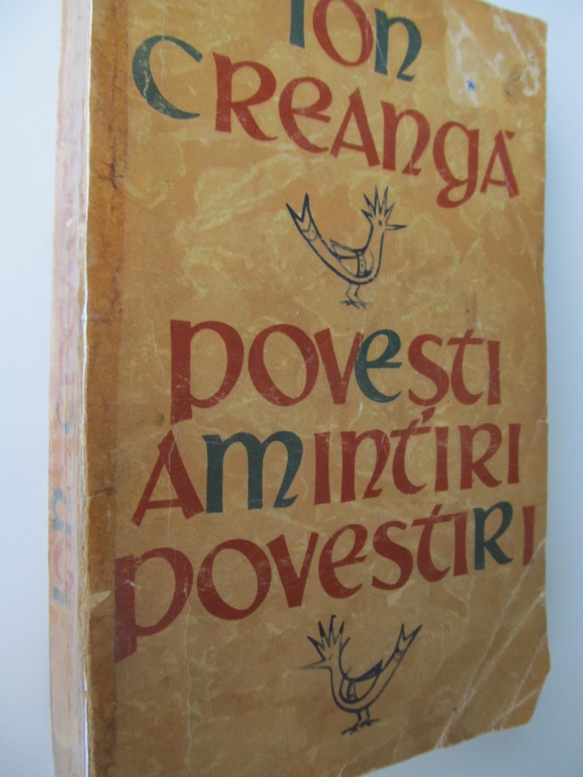 Povesti Amintiri Povestiri - Ion Creanga | Detalii carte