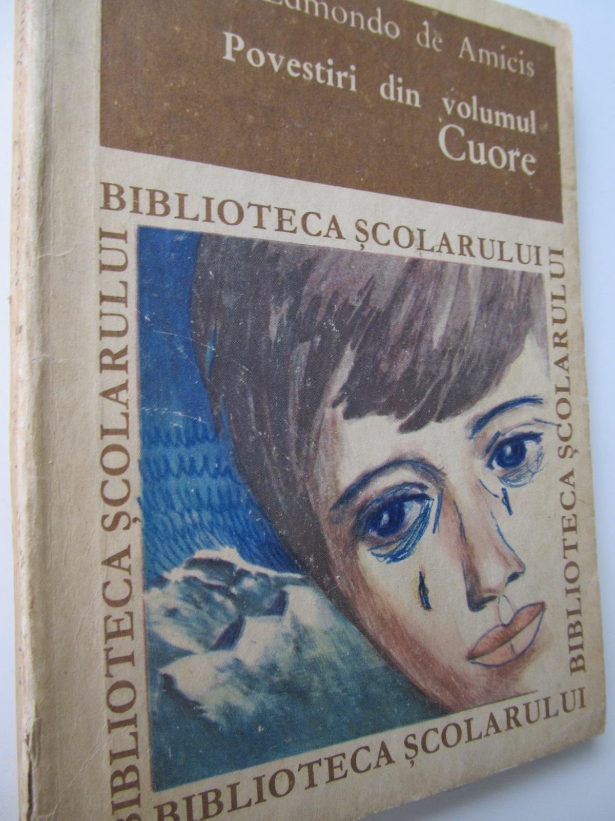 Povestiri din volumul Cuore - Edmondo de Amicis | Detalii carte