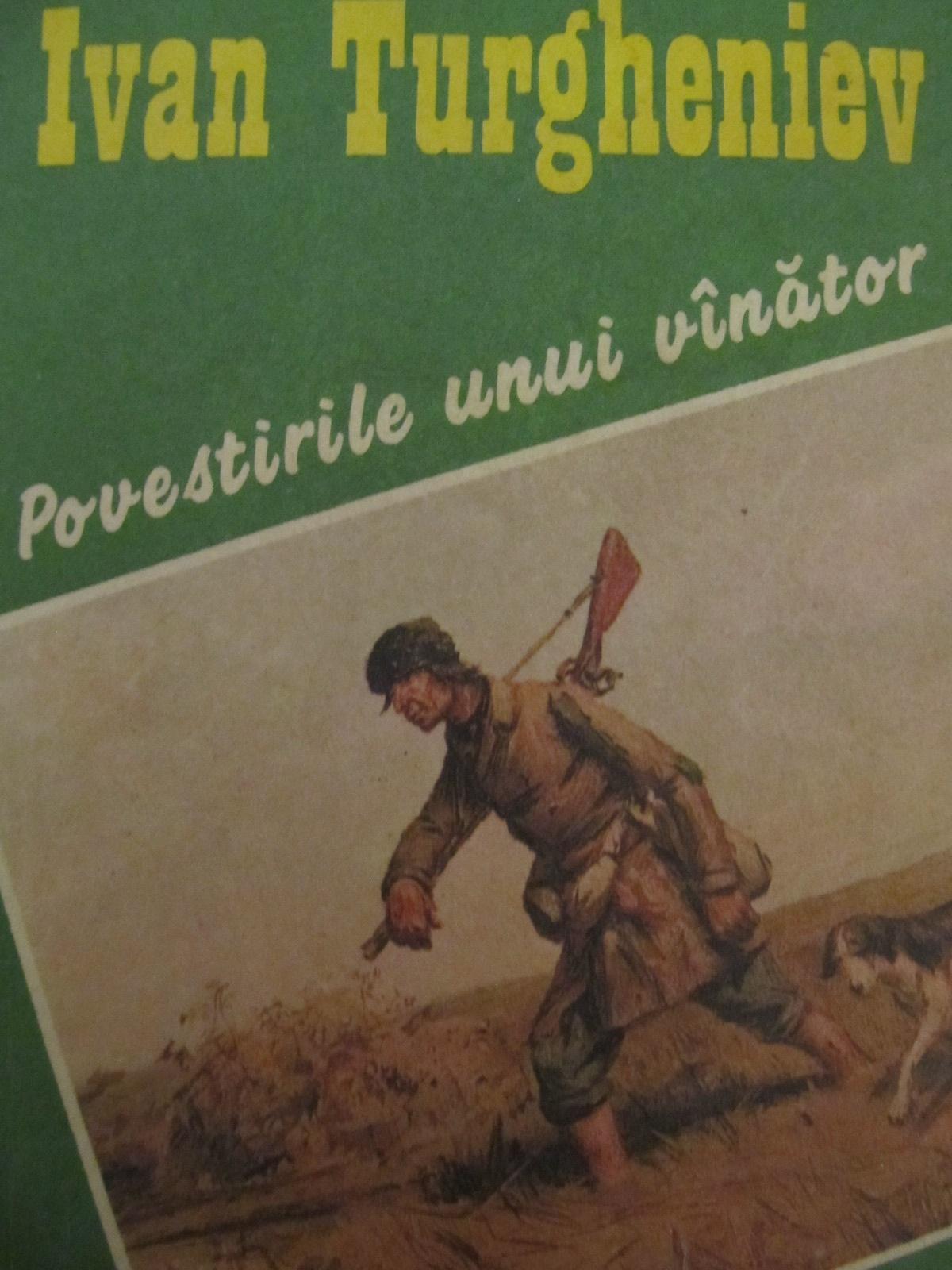 Povestirile unui vanator [1] - Ivan Turgheniev | Detalii carte