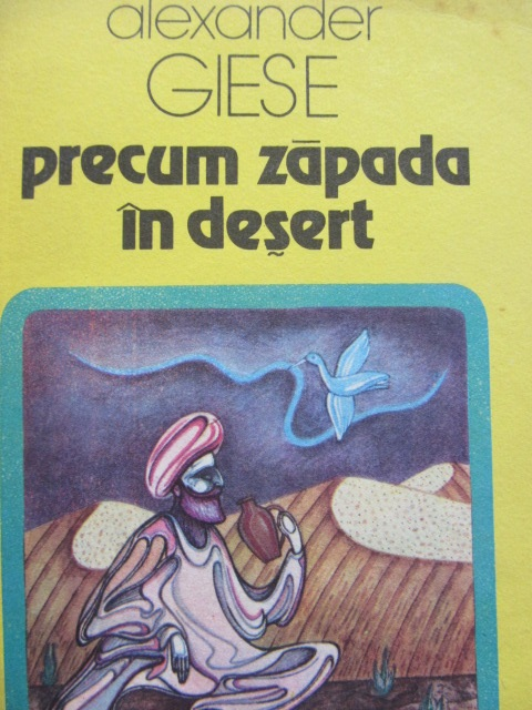 Precum zapada in desert - Alexander Giese | Detalii carte