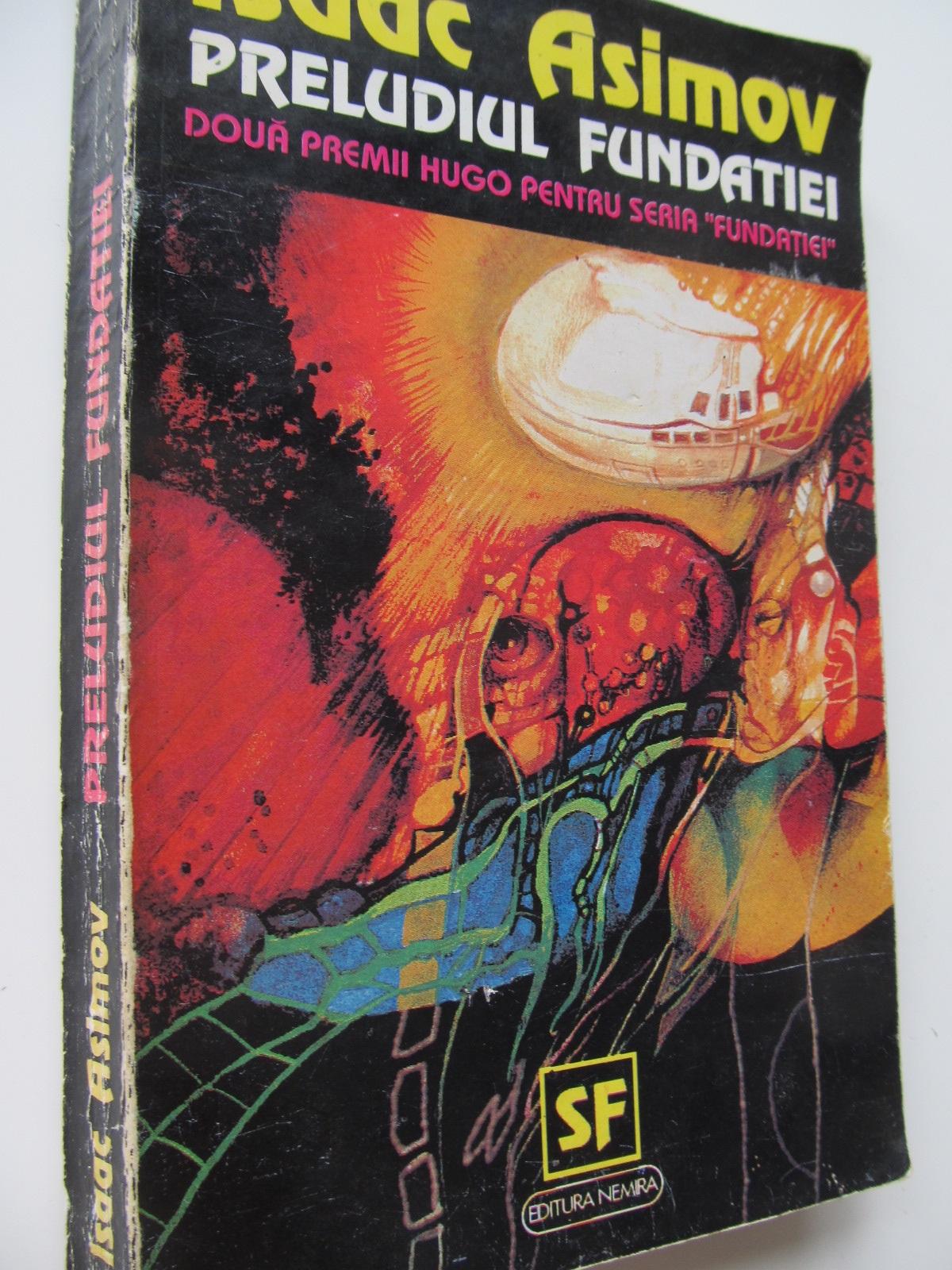 Preludiul fundatiei - Isaac Asimov | Detalii carte