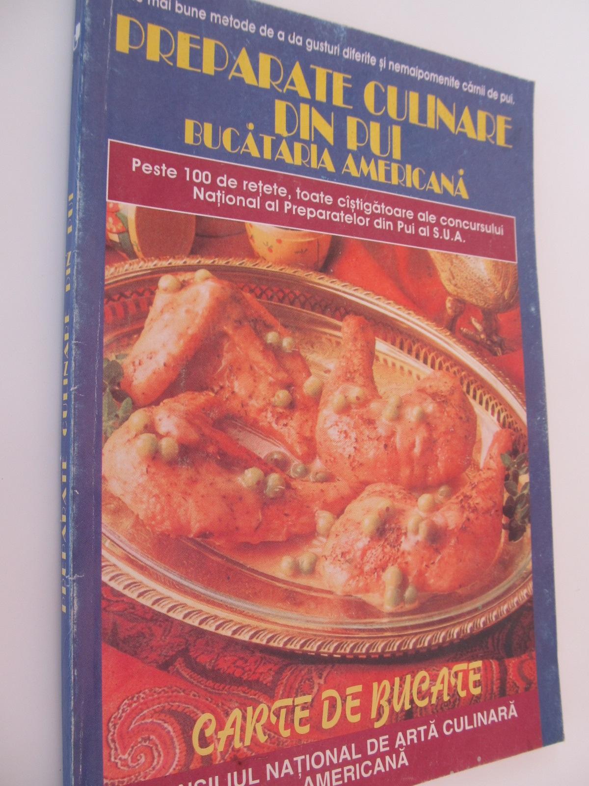 Preparate culinare din pui - Bucataria americana - *** | Detalii carte