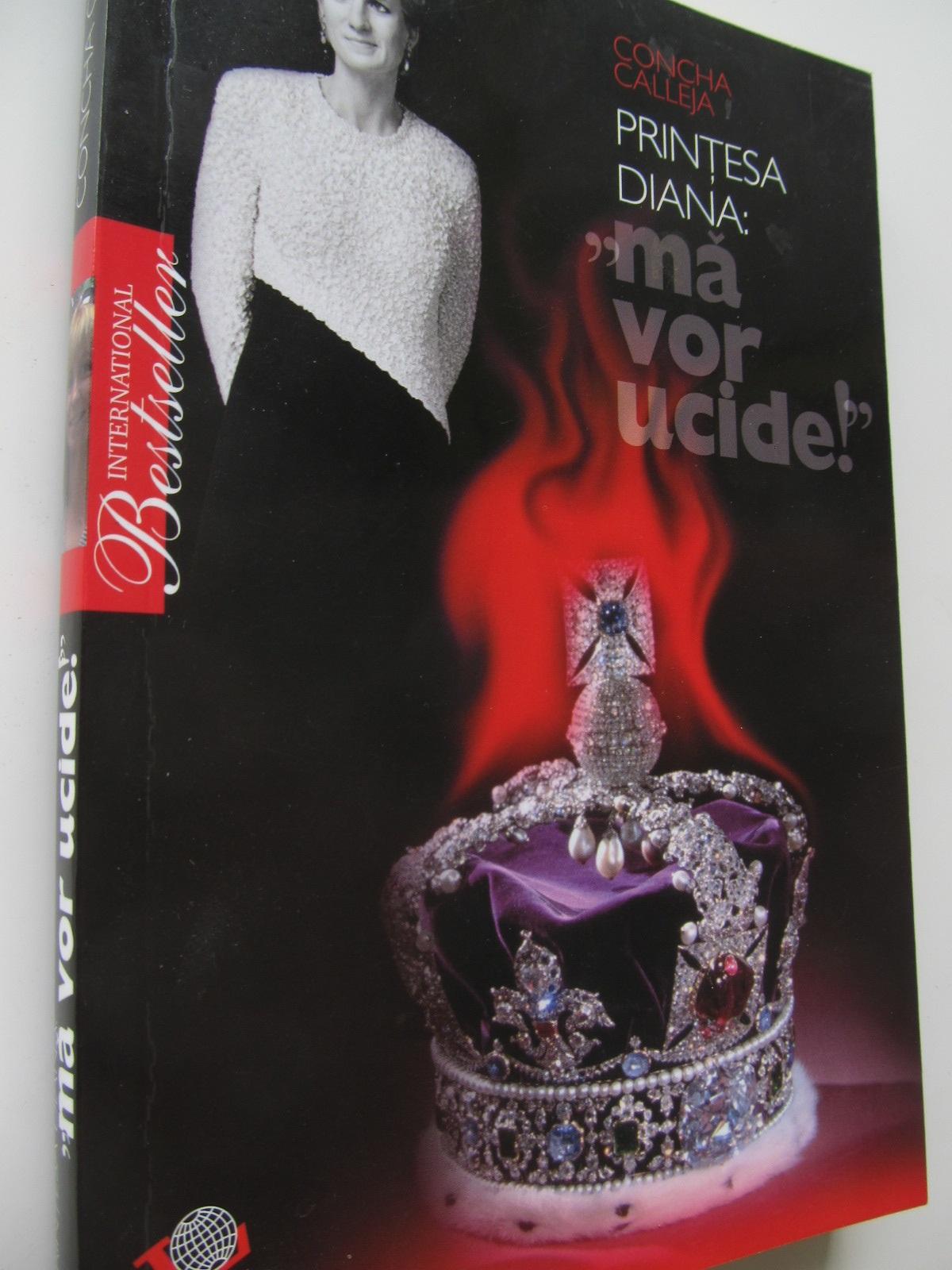 Printesa Diana Ma vor ucide - Concha Calleja | Detalii carte