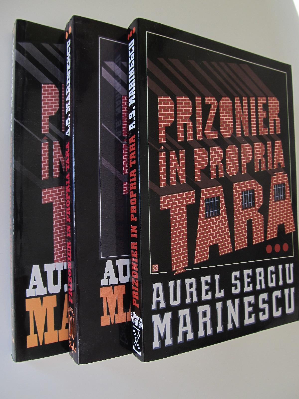 Prinzonier in propria tara (3 vol.) - Aurel Sergiu | Detalii carte