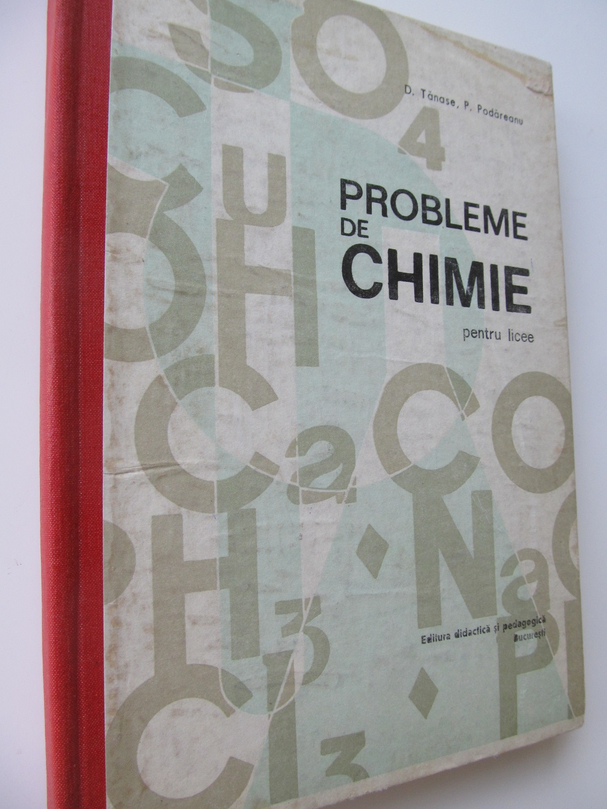 Probleme de Chimie pentru licee - D. Tanase , P. Podareanu | Detalii carte