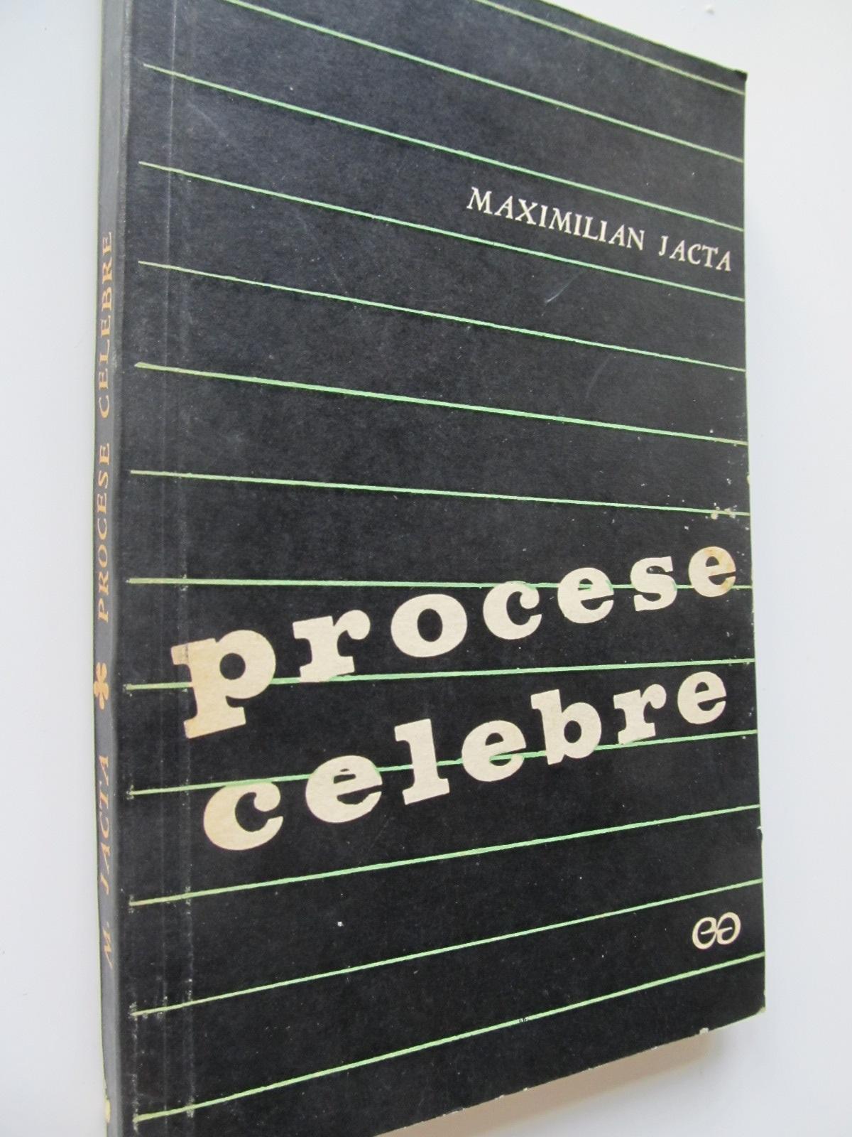 Procese celebre - Maximilian Jacta | Detalii carte