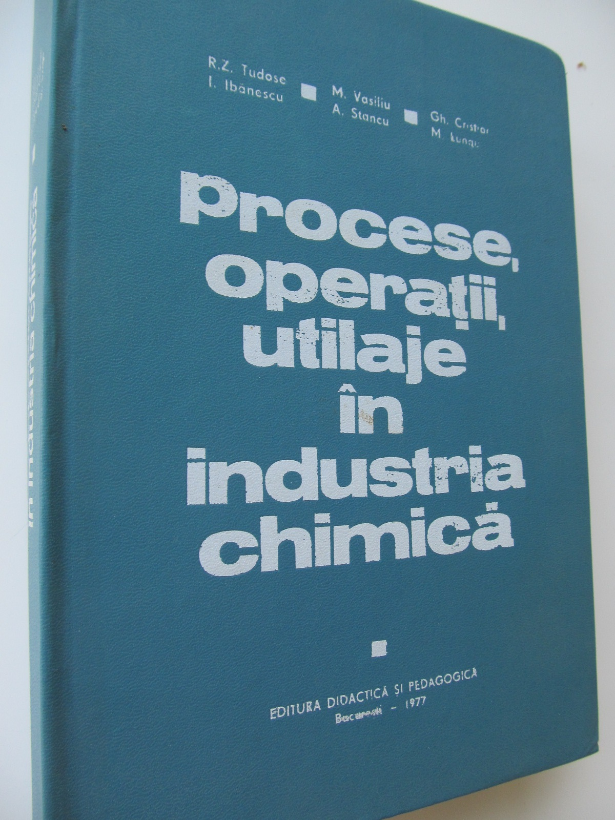 Procese operatii utilaje in industria chimica - R. Z. TudoM. Vasiliu , .. | Detalii carte