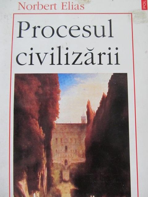 Procesul civilizarii (vol. 2) - Transformari ale societatii - Schita unei teorii a civilizarii - Norbert Elias | Detalii carte