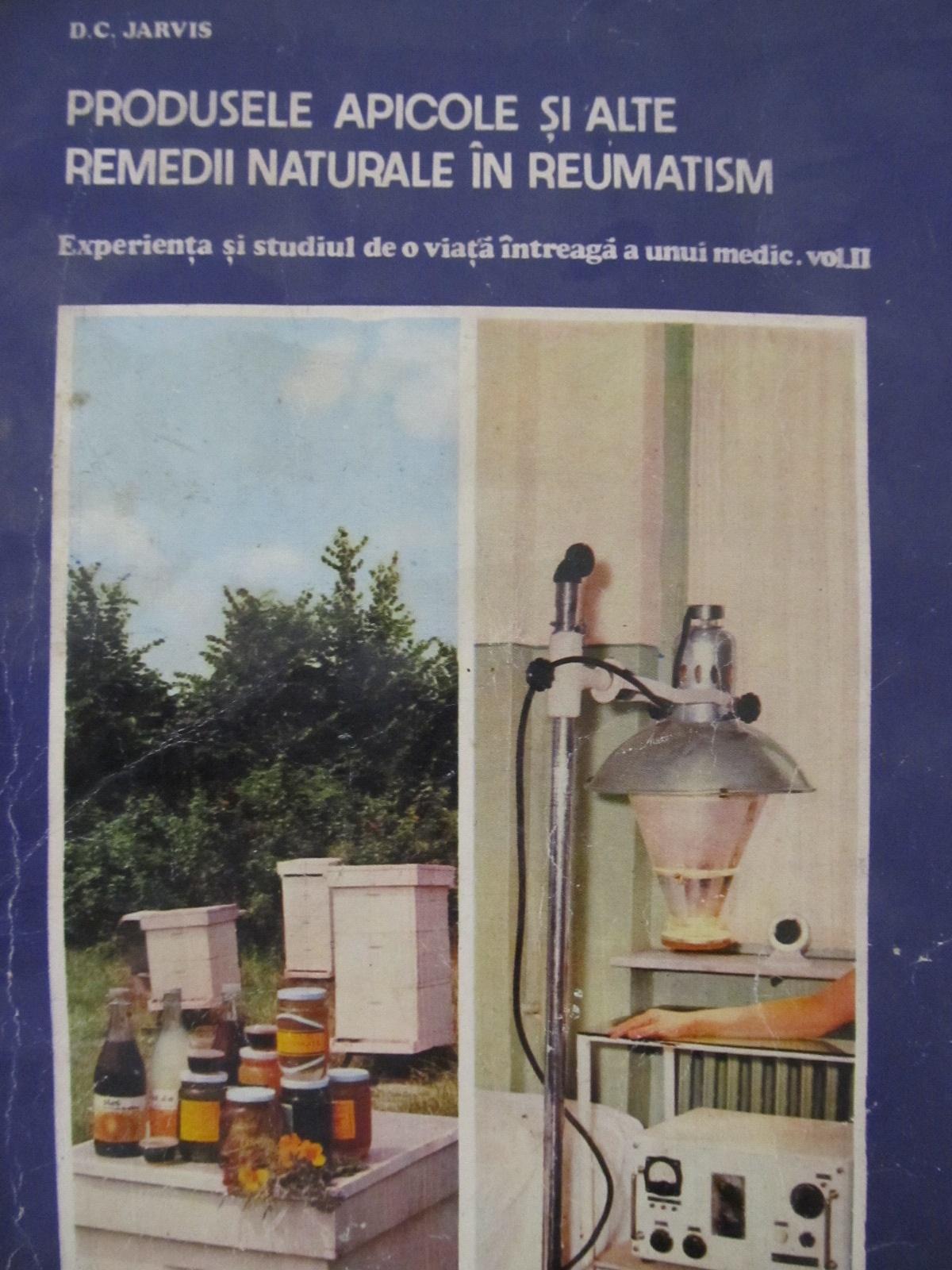 Produsele apicole si alte remedii naturale in reumatism - Experienta si studiul de o viata a unui medic (apicultura) [1] - D. C. Jarvis   Detalii carte