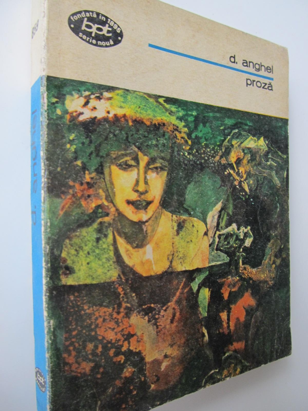 Proza - D. Anghel | Detalii carte