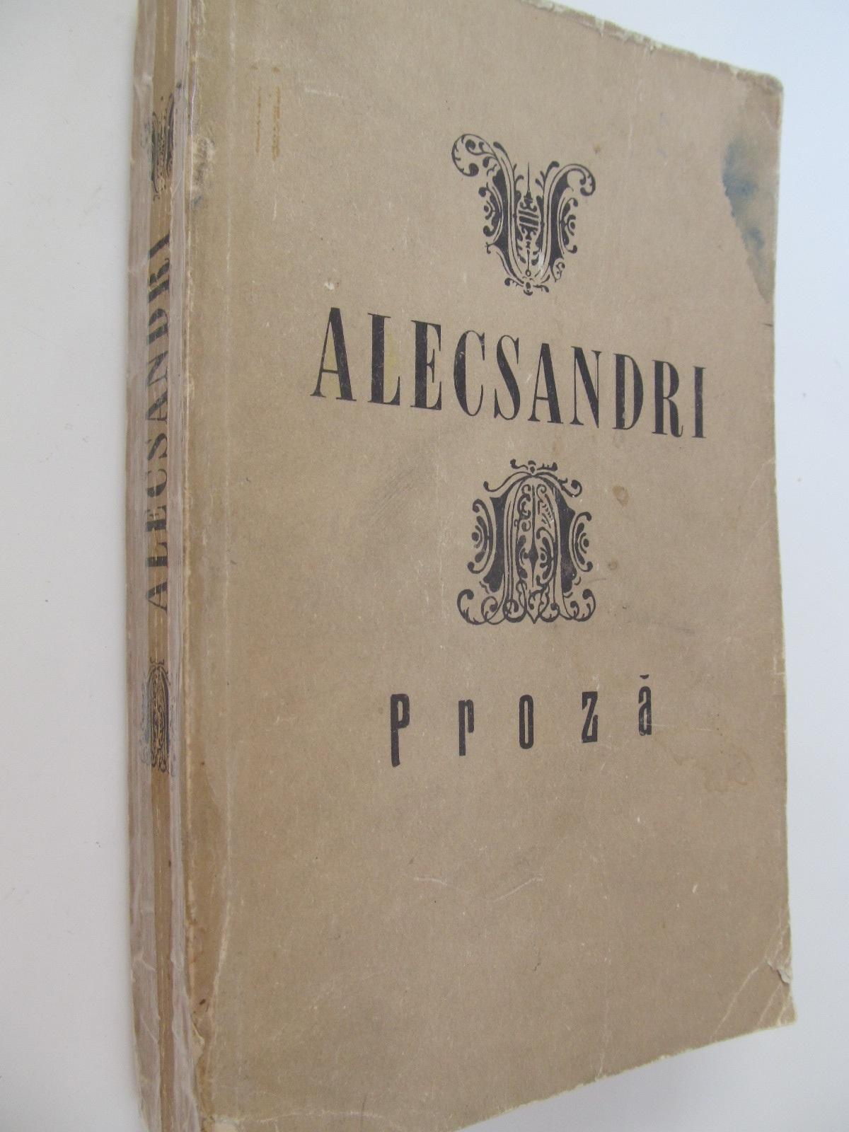 Proza - Vasile Alecsandri | Detalii carte