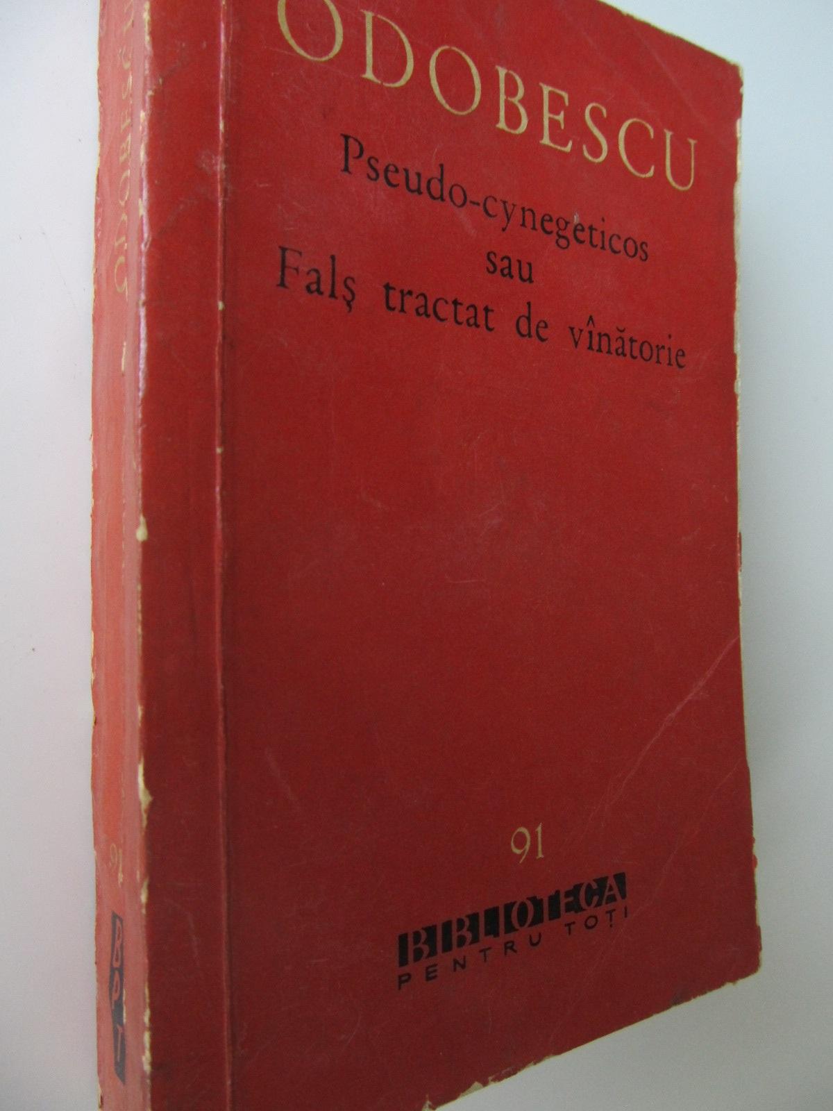 Pseudo - Cynegeticos - A. I. Odobescu   Detalii carte