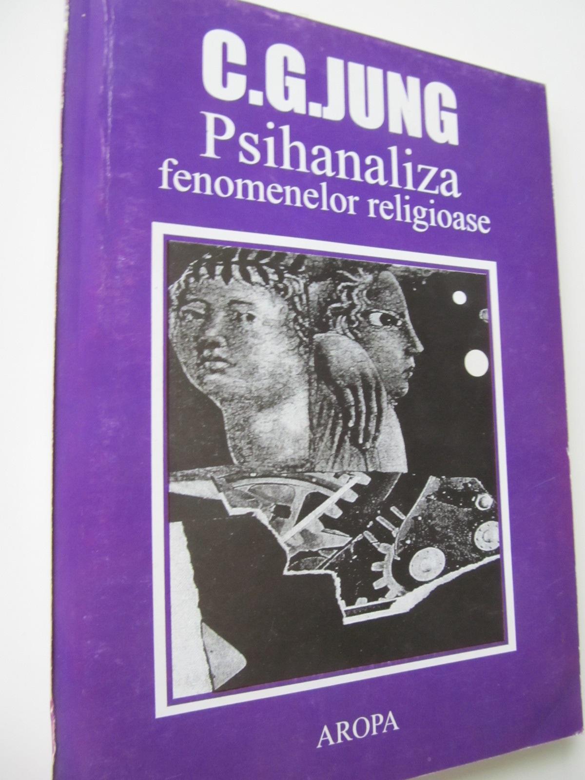 Psihanaliza fenomenelor religioase - C. G. Jung | Detalii carte