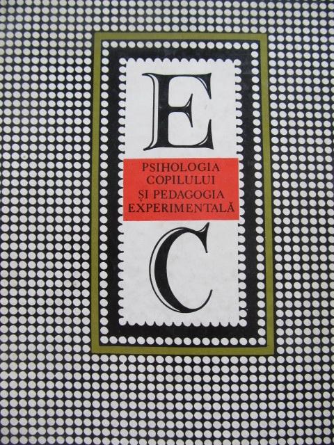Psihologia copilului si pedagogia experimentala - Dezvoltarea mintala - Metodele [1] - Edouard Claparede | Detalii carte
