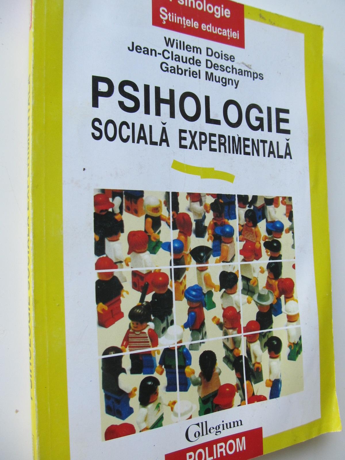 Carte Psihologie sociala experimentala - Willem Doise , Jean Claude Deschamps , Gabriel Mugny