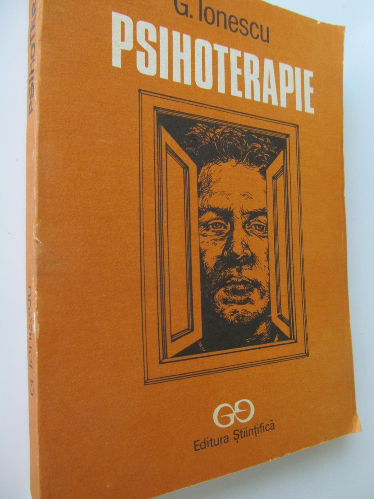 Psihoterapie - G. Ionescu | Detalii carte