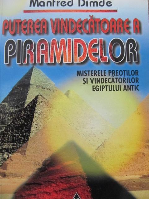 Puterea vindecatoare a piramidelor - Mafred Dimde | Detalii carte