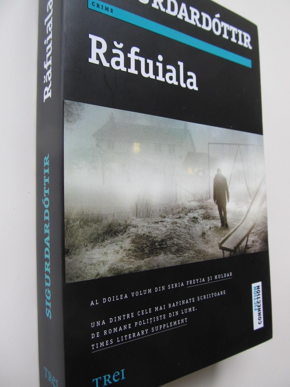 Rafuiala - Yrsa Sigurdardottir | Detalii carte