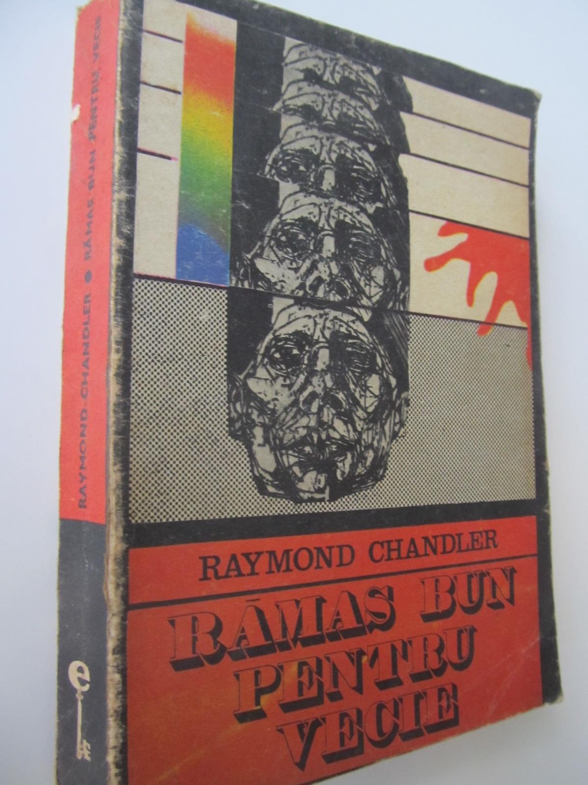 Ramas bun pentru vecie - Raymond Chandler | Detalii carte