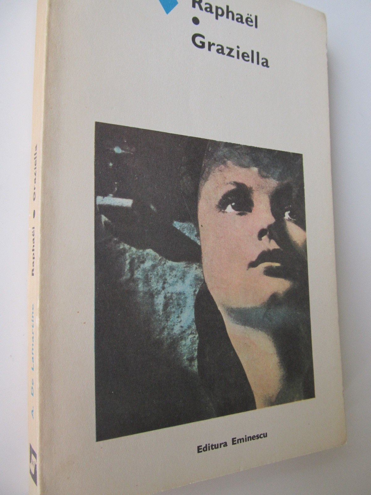 Raphael - Graziella - A. De Lamartine | Detalii carte