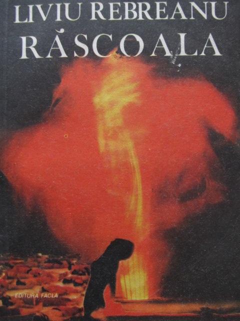 Rascoala - Liviu Rebreanu | Detalii carte