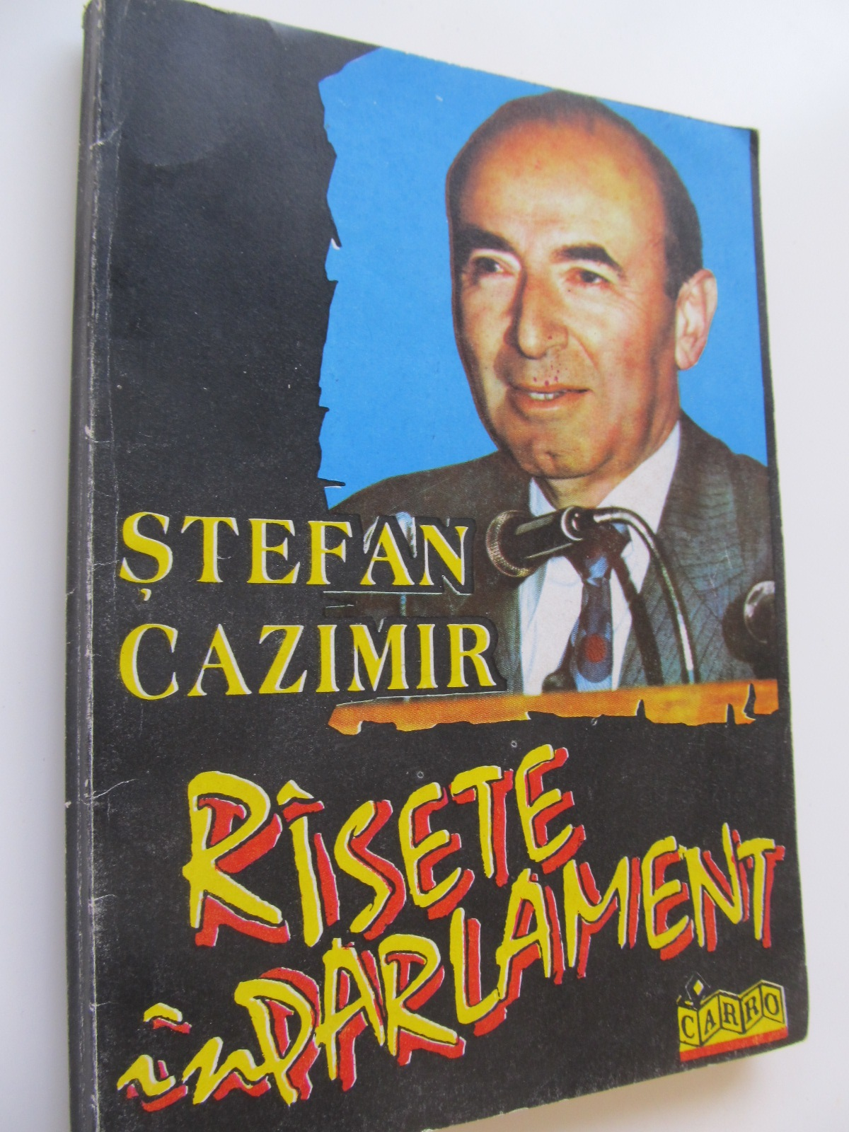 Carte Rasete in parlament - Stefan Cazimir