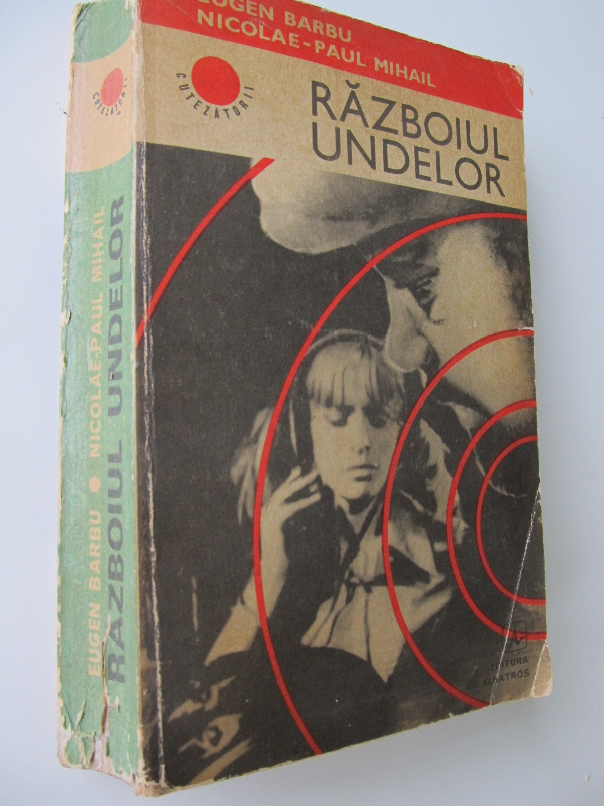Razboiul undelor - Eugen Barbu , ...   Detalii carte