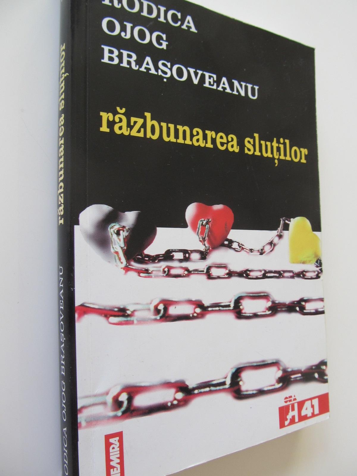 Razbunarea slutilor - Rodica Ojog Brasoveanu | Detalii carte