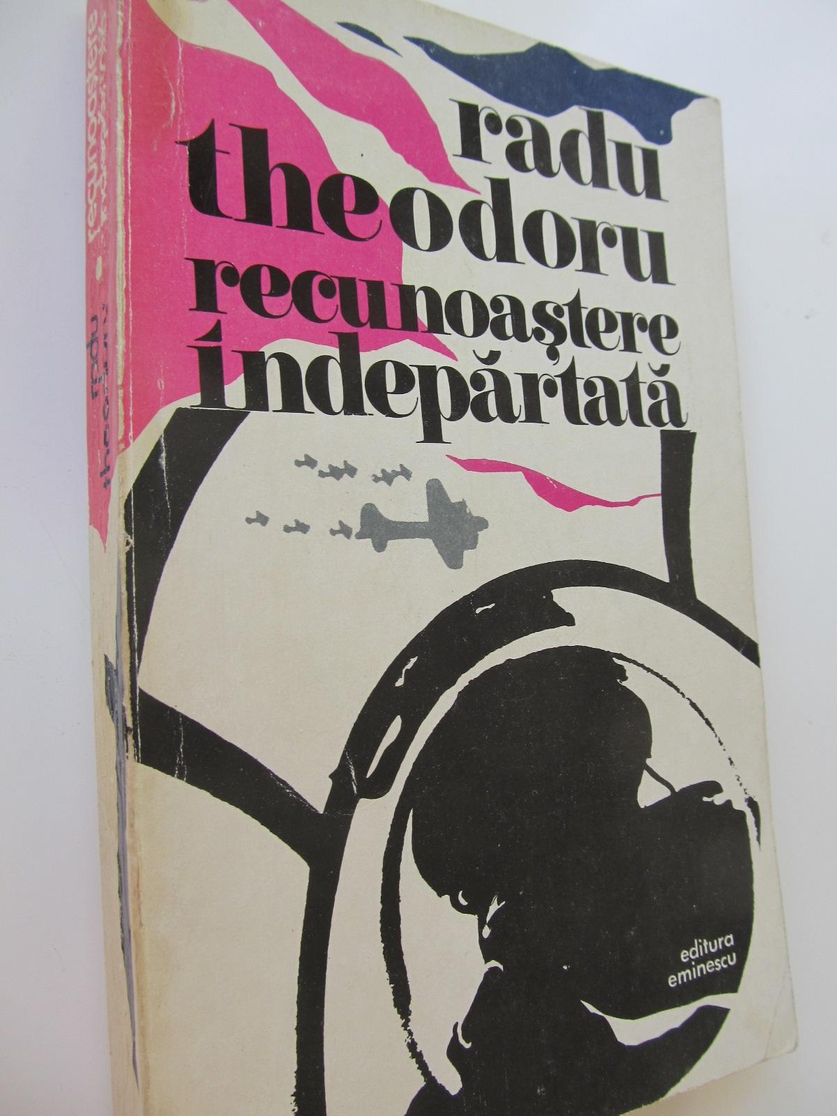 Recunoastere indepartata - Radu Theodoru | Detalii carte
