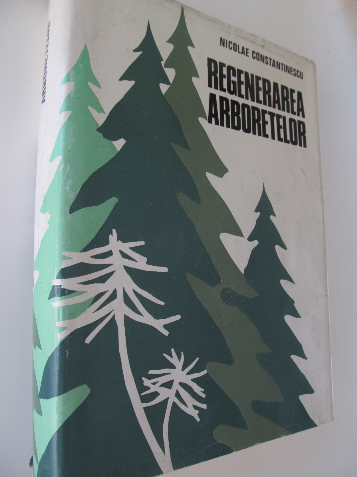 Regenerarea arboretelor - Nicolae Constantinescu | Detalii carte