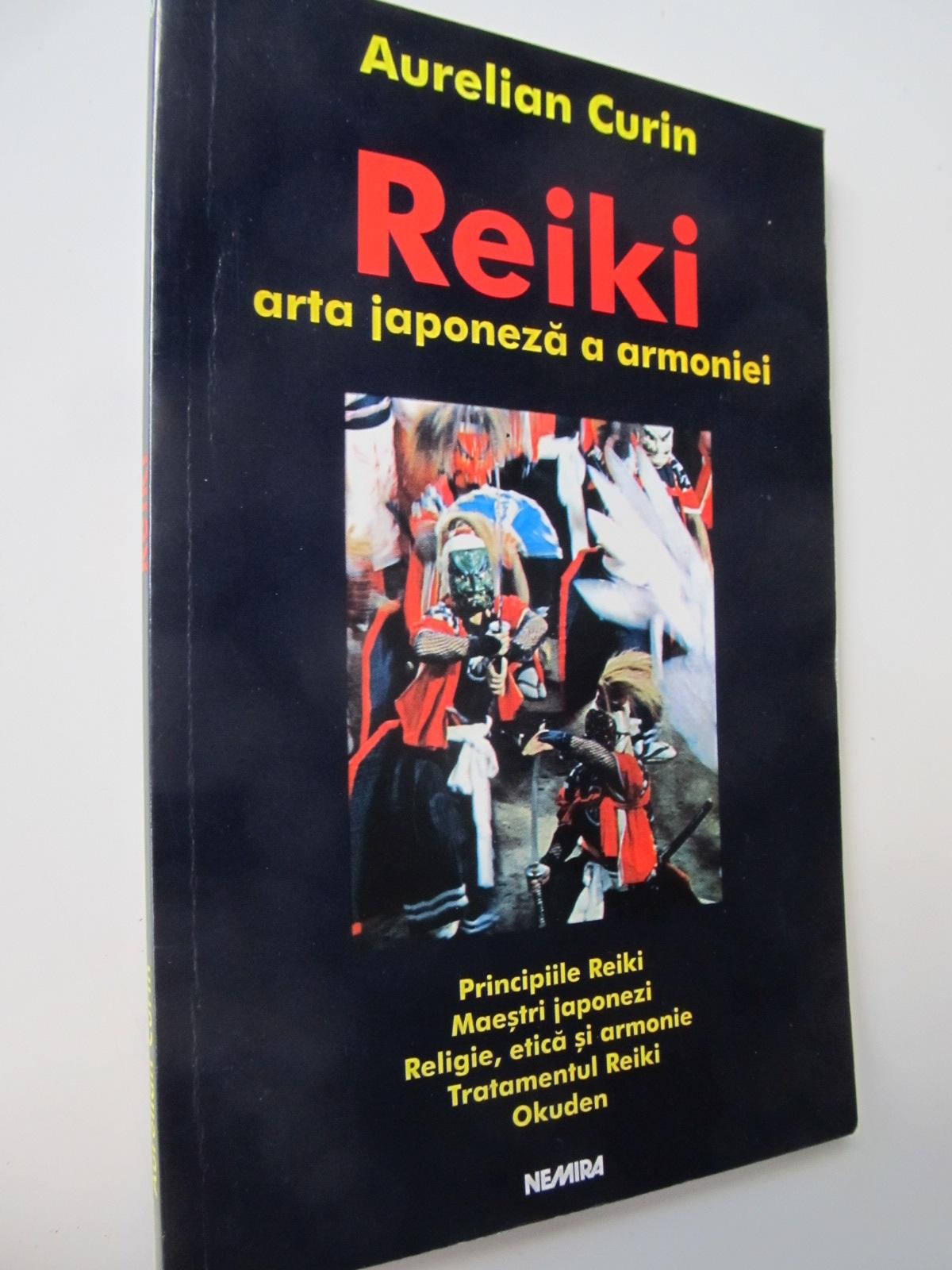 Carte Reiki arta japoneza a armoniei - Aurelian Curin