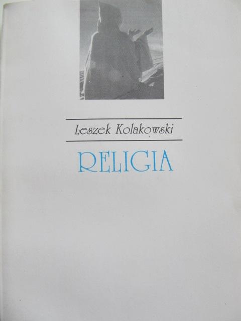Religia [1] - Leszek Kolakowski | Detalii carte