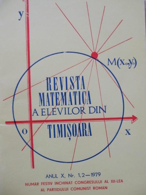 Revista matematica a elevilor din Timisoara Nr. 1,2 / 1979 - *** | Detalii carte