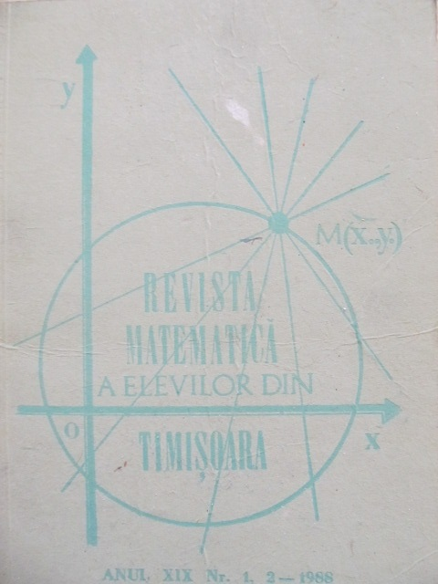 Revista matematica a elevilor din Timisoara Nr. 1,2 / 1988 - ***   Detalii carte