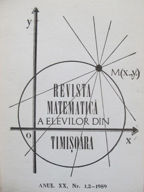 Revista matematica a elevilor din Timisoara Nr. 1,2 / 1989 - *** | Detalii carte