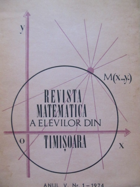 Carte Revista matematica a elevilor din Timisoara Nr. 1 / 1974 - ***