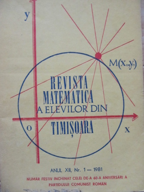 Revista matematica a elevilor din Timisoara Nr. 1 / 1981 - *** | Detalii carte