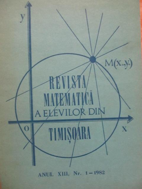 Revista matematica a elevilor din Timisoara Nr. 1  / 1982 - *** | Detalii carte