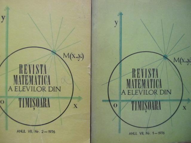 Revista matematica a elevilor din Timisoara Nr. 1 , 2 / 1976 (2 reviste) - *** | Detalii carte