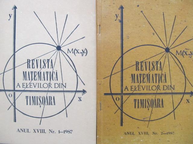 Revista matematica a elevilor din Timisoara Nr. 1 , 2 / 1987 (2 reviste) - *** | Detalii carte