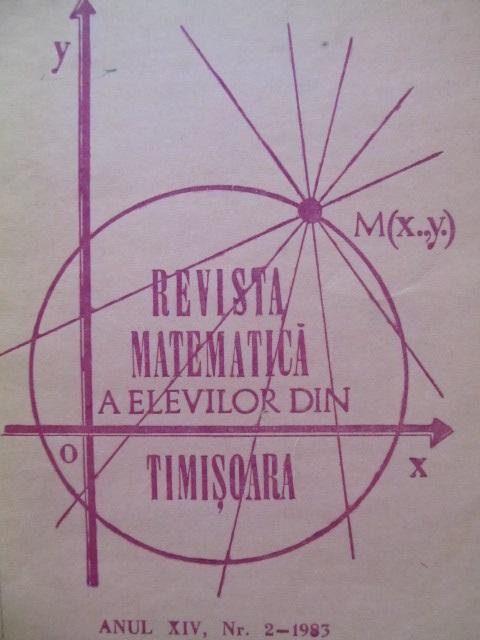 Carte Revista matematica a elevilor din Timisoara Nr. 2 / 1983 - ***