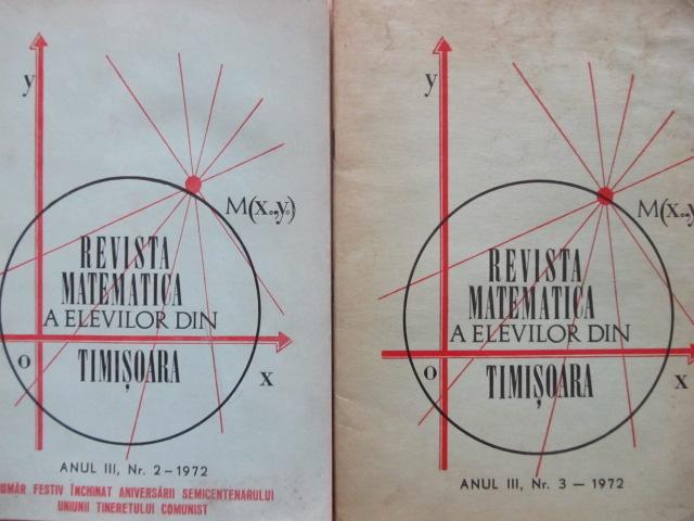 Revista matematica a elevilor din Timisoara Nr. 2 , 3 / 1972 - *** | Detalii carte
